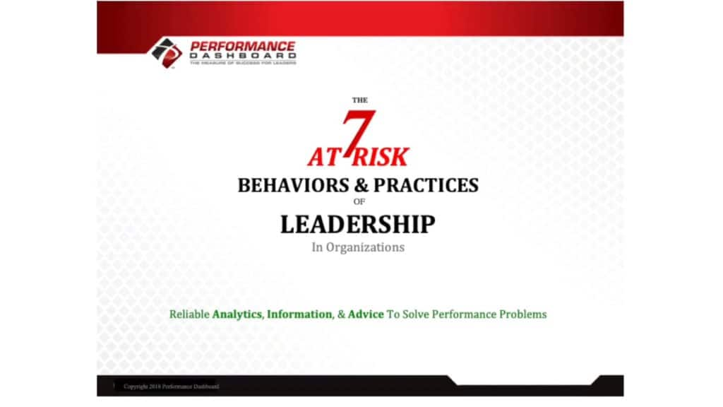 The 7 At Risk Behaviors & Practices of Leadership
